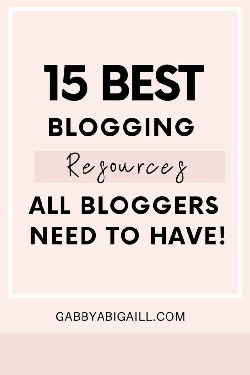 15 best blogging resources all bloggers need to have