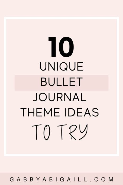 10 unique bullet journal theme ideas to try
