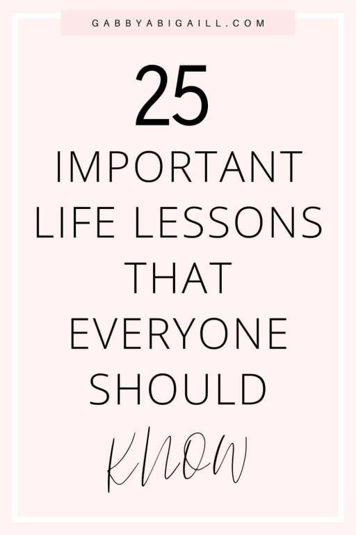 25 life lessons that everyone should know