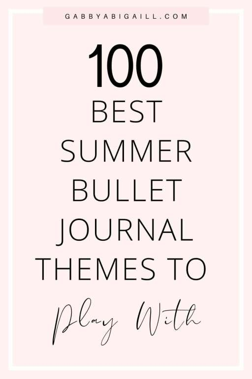 100 best summer bullet journal themes to play with
