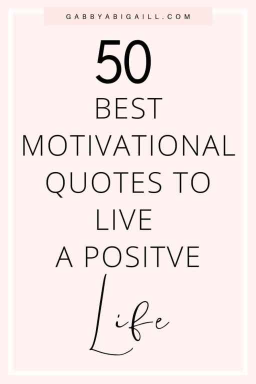 50-best-motivational-quotes-to-live-a-positive-life-pin.