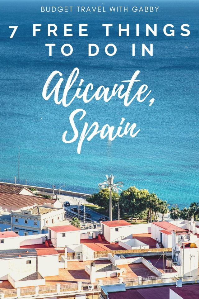 7 FREE THINGS TO DO IN ALICANTE, SPAIN