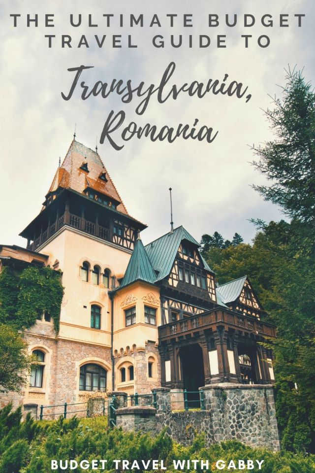 THE ULTIMATE BUDGET TRAVEL GUIDE TO TRANSYLVANIA, ROMANIA