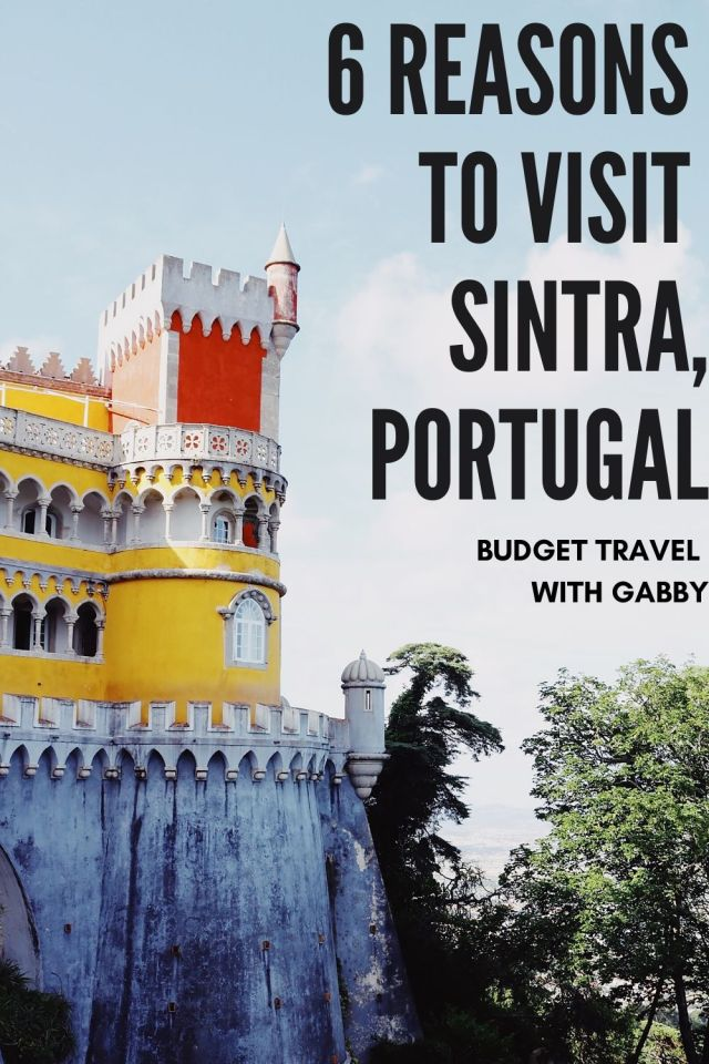 6 REASONS TO VISIT SINTRA, PORTUGAL