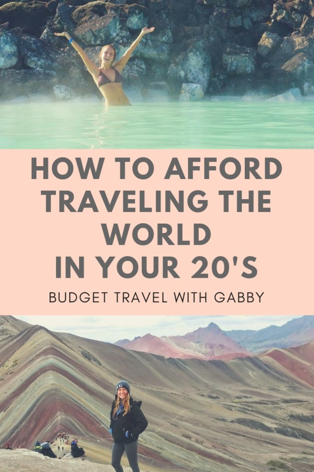 how to afford traveling the world in you