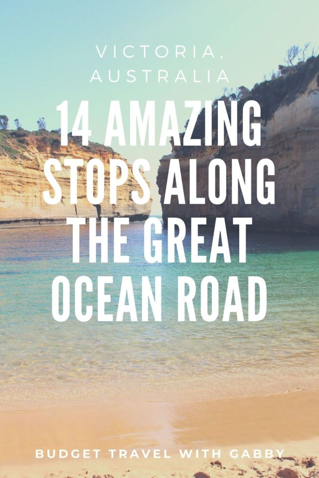 14 AMAZING STOPS ALONG THE GREAT OCEAN ROAD