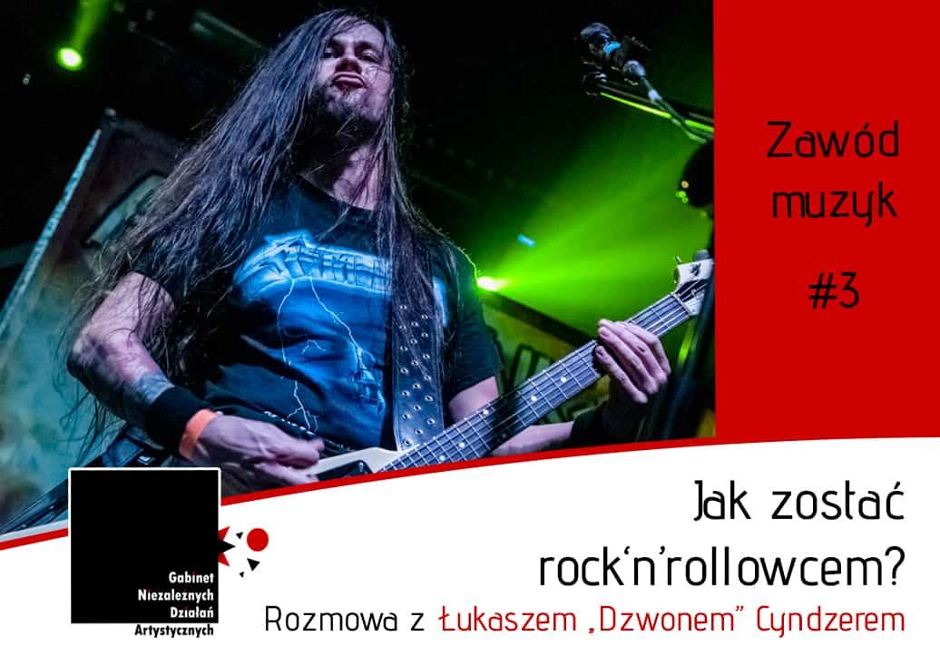 """Jak zostać rock'n'rollowcem? - rozmowa z Łukaszem """"Dzwonem"""" Cyndzerem"""