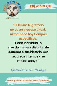 Duelo Migratorio segunda parte sus fases y como enfrentarlo Entre Mundos y Mentes Episodio 6 Cita 1