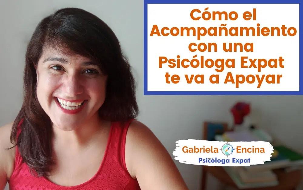 Acompanamiento con una Psicologa Expat - Gabriela Encina Psicologa Expat