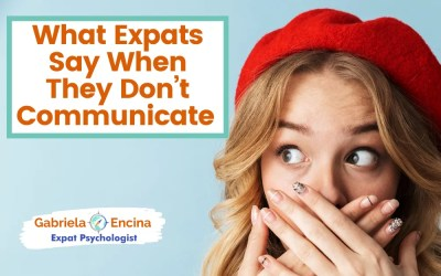 What Expats Say When They Don't Communicate