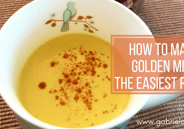 How to make Golden Milk – The easiest recipe - Gabriela Green Blog - www.gabriela.green
