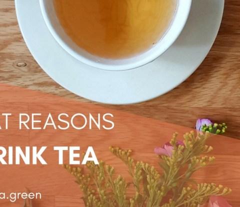 10 Great Reasons to drink tea - Gabriela Green - www.gabriela.green