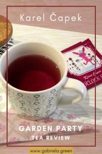 Karel Čapek Tea review - Garden Party - www.gabriela.green