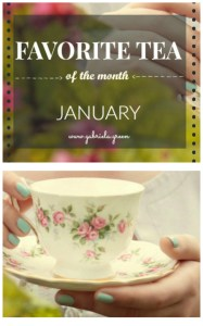 Favorite tea of the month - January. Gabriela Green tea blog