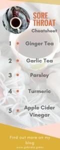 Sore Throat Cheatsheet   Ginger Garlic Turmeric Parsley Apple Cider Vinegar   Gabriela Green - www.gabriela.green (2)