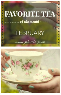 Favorite tea of the month February | Chinese red tea | Gabriela Green blog |