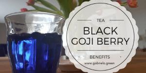 What is Black Goji Berry Tea - Gabriela Green - www.gabriela.green