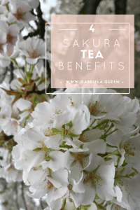 Sakura cherry blossom tea benefits www.gabriela.green
