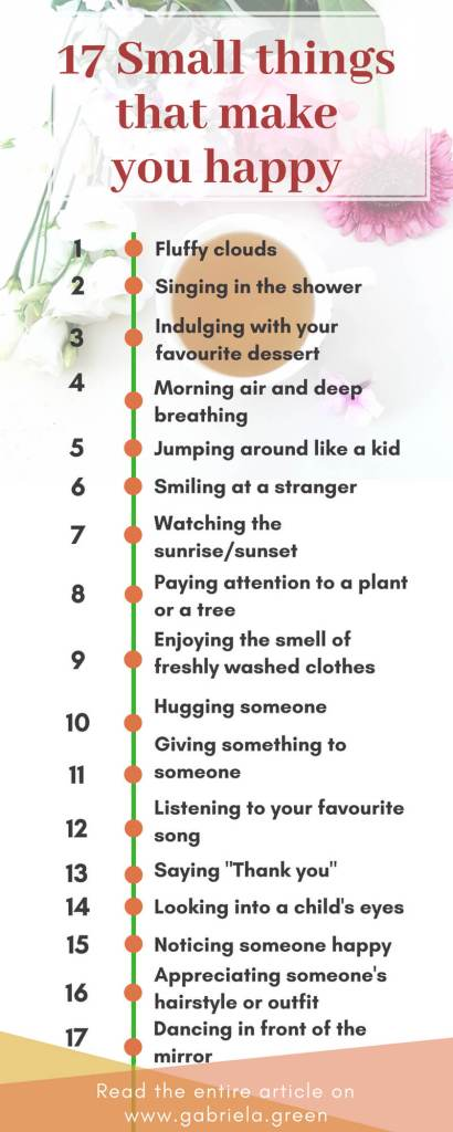 17 small things that make you happy_ Gabriela Green _ www.gabriela.green (1)