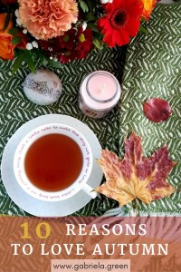 10 reasons to love the colourful autumn - Gabriela Green - www.gabriela.green