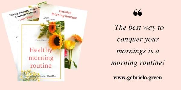 Healthy morning routine - Gabriela Green - www.gabriela.green