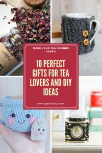 10 Perfect Gifts For Tea Lovers and DIY ideas