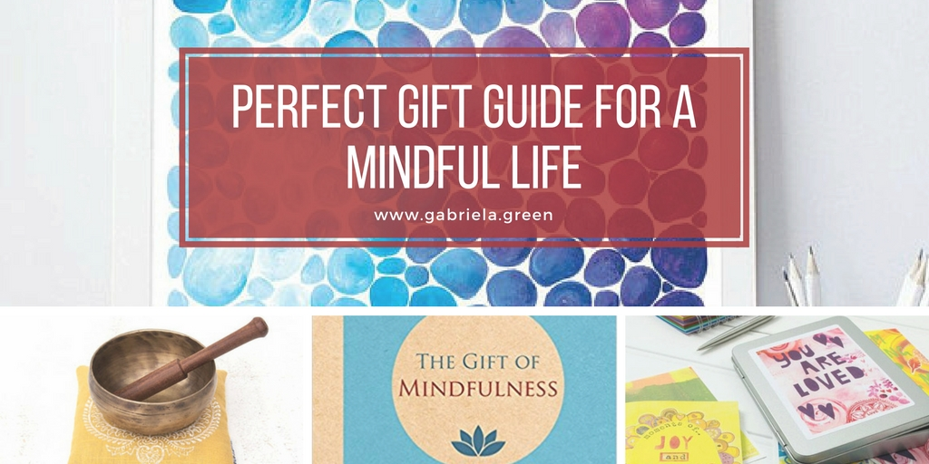 Perfect Gift Guide for a Mindful Life www.gabriela.green (6)