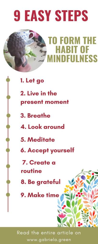 How to Form the Habit of Mindfulness in 9 Easy Steps _ www.gabriela.green