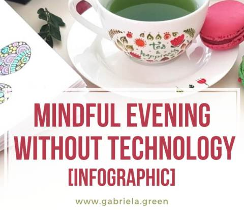 Mindful evening without technology [infographic] www.gabriela.green (1)