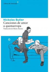 Canciones de amor a quemarropa – Nickolas Butler