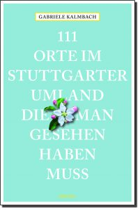 (i3)_(855-5)_Kalmbach_111_Orte_im_Stuttgarter_Umland.indd