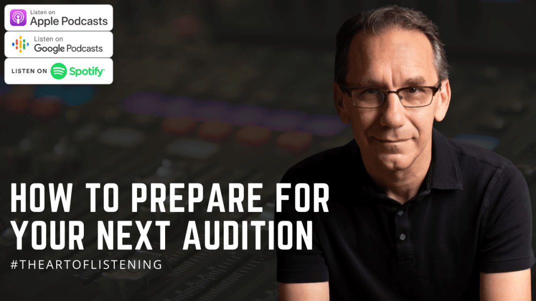 How To Prepare For Your Next Audition