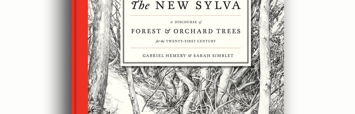 The New Sylva book by Gabriel Hemery and Sarah Simblet