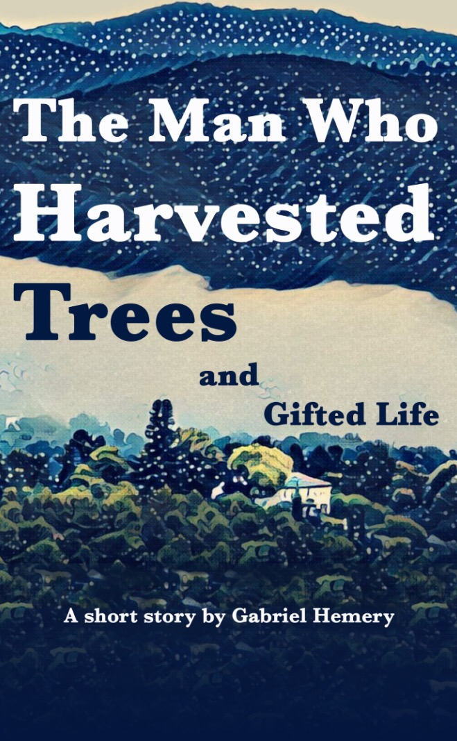 The Man Who Harvested Trees & Gifted Life