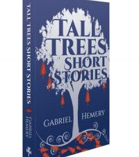 Tall Trees Short Stories Vol20, Gabriel Hemery