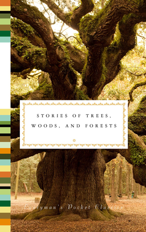 Everyman's Library: Tree Stories