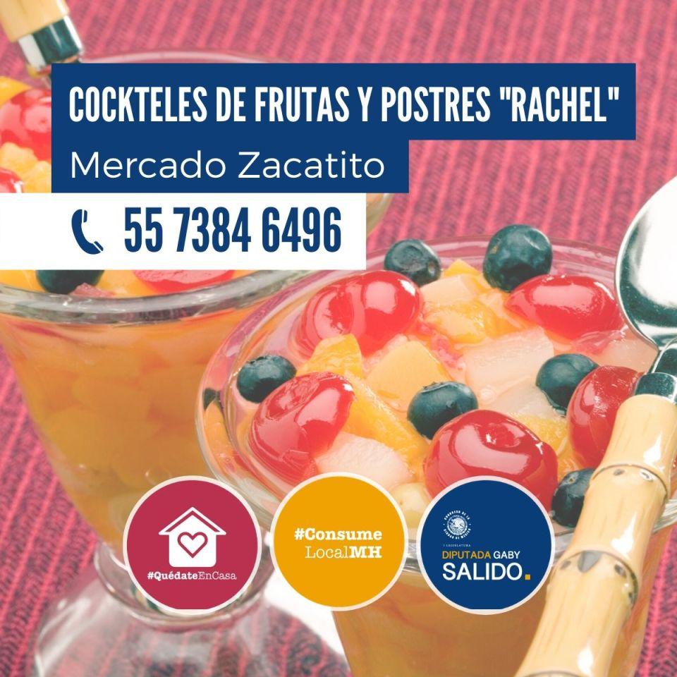 """Cockteles de frutas y postres """"Rachel"""""""