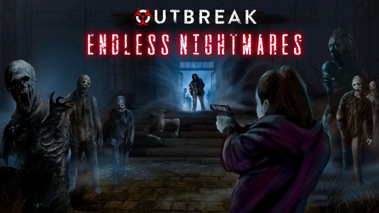Outbreak: Endless Nightmares Will Arrive On May 19