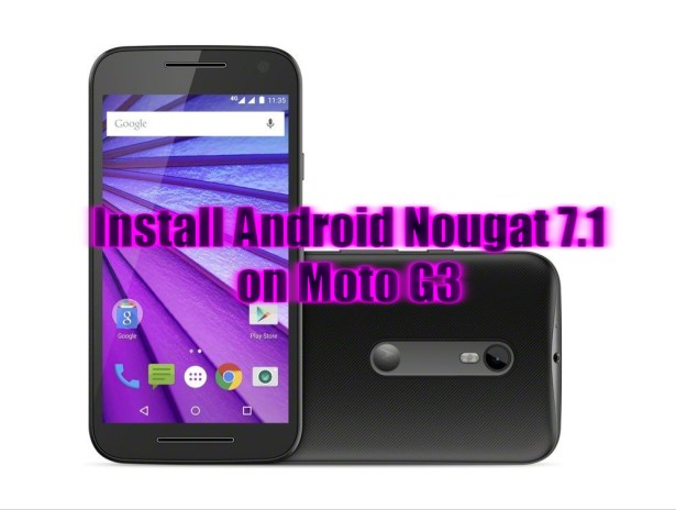 Install Android 7.0 Nougat on Moto G3
