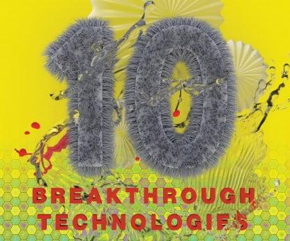 10 Breakthrough Technologies of 2016