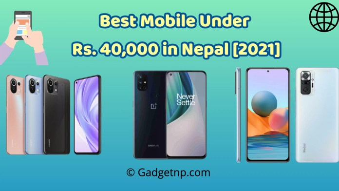 Best Mobile Under Rs. 40,000 in Nepal [2021]