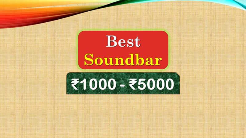 Best Soundbar under 5000 Rupees in India Market