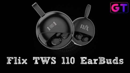 Flix TWS 110 Earbuds Review: Special Features with Stylish Design, Flix TWS 110 Earbuds Price in India