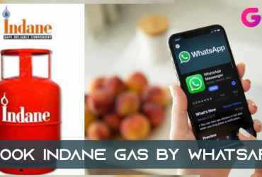How to Book Indane Gas By Whatsapp, How to Book Indane Gas via Whatsapp, How to Book Indane Gas Through Whatsapp