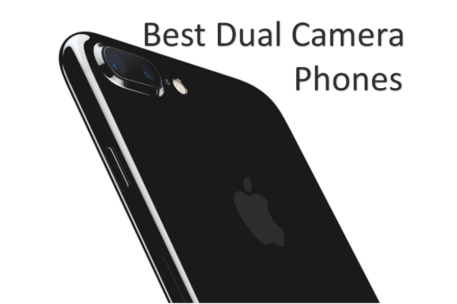 Best Dual Camera Phone If You Don't Want to Buy An iPhone 7 Plus