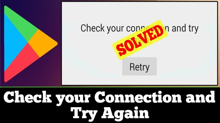 GOOGLE PLAY STORE NOT WORKING? FIXES AND SOLUTION - Check your internet connection