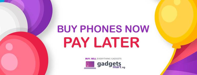 """""""Buy gadgets on Credit and Pay later or in installment"""" stores in Nigeria 2021"""