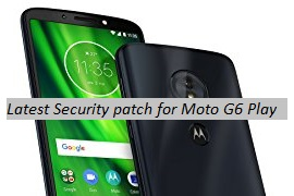 September 2018 security patch for Moto G6 Play - Build