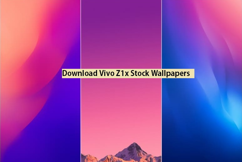Download Vivo Z1x Stock Wallpapers [Leaked] | GadgetsTwist