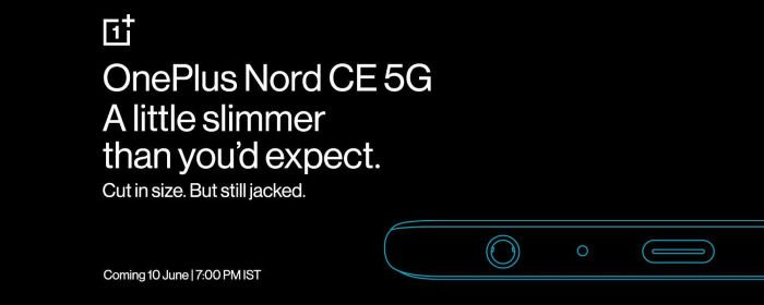 The new OnePlus smartphone will return the headphone jack, and the body will become thinner.  Nord CE 5G will show on June 10